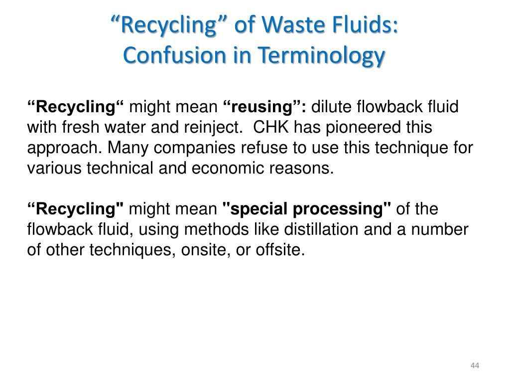 """Recycling"" of Waste Fluids:"