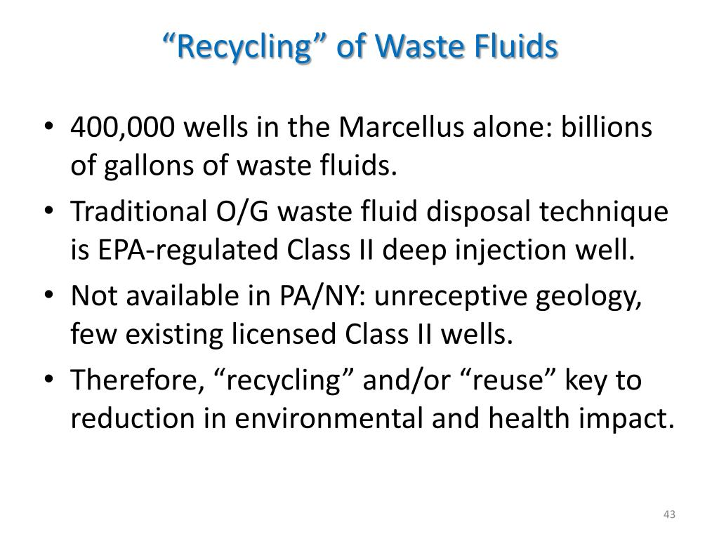 """Recycling"" of Waste Fluids"