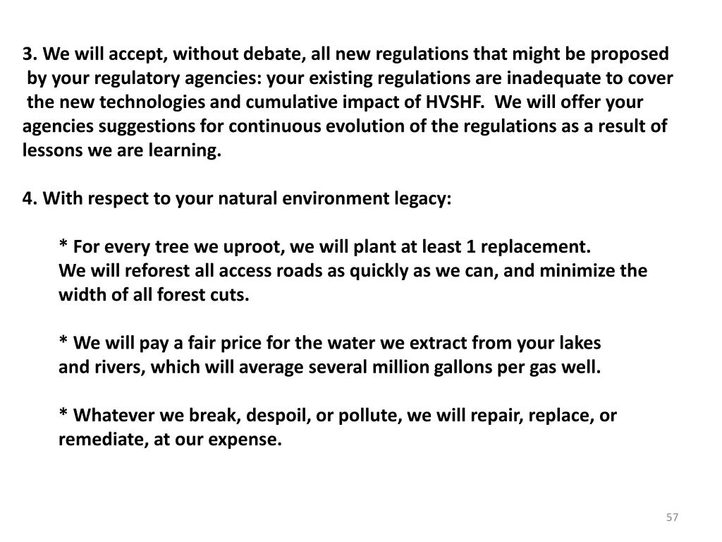 3. We will accept, without debate, all new regulations that might be proposed