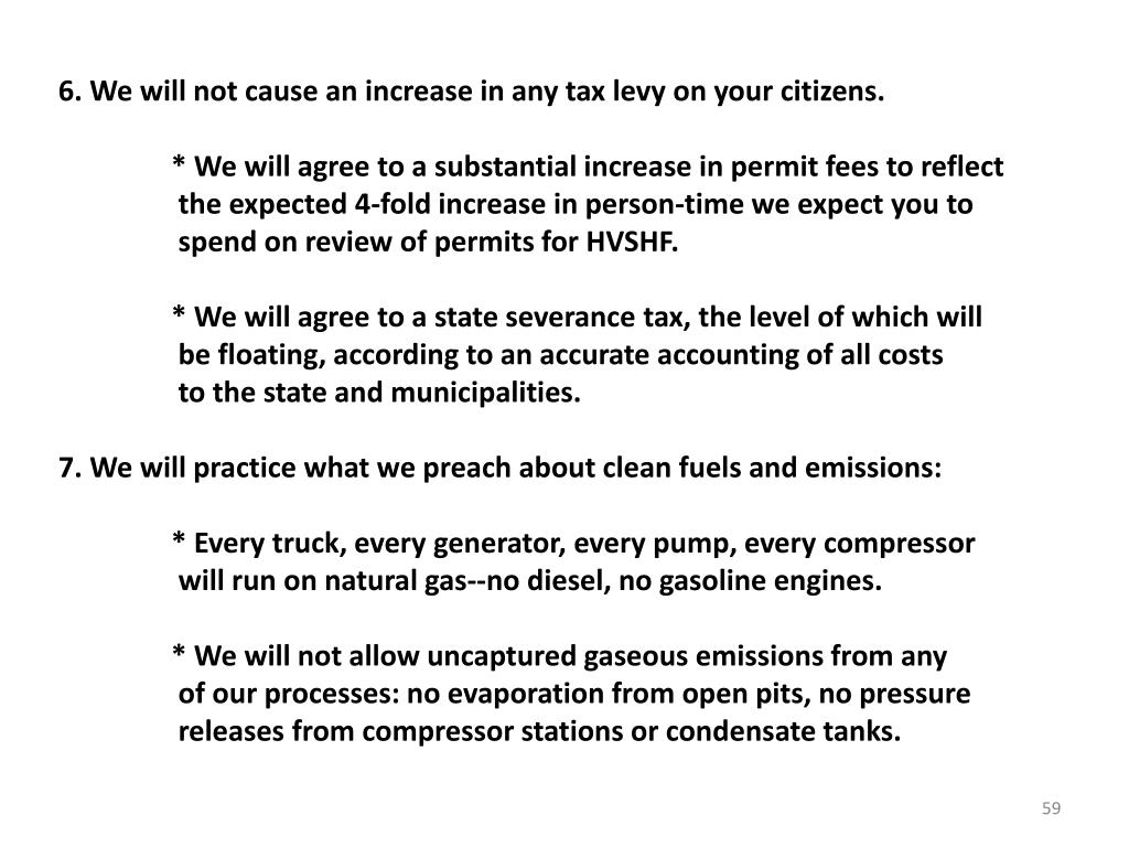 6. We will not cause an increase in any tax levy on your citizens.