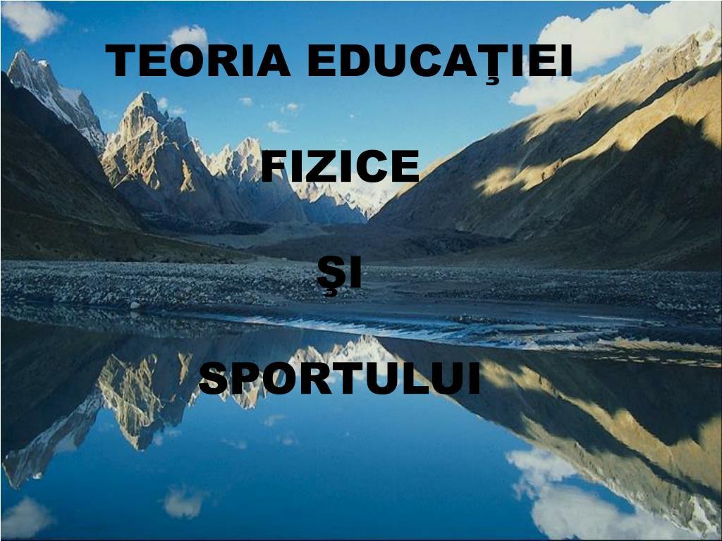 TEORIA EDUCAŢIE