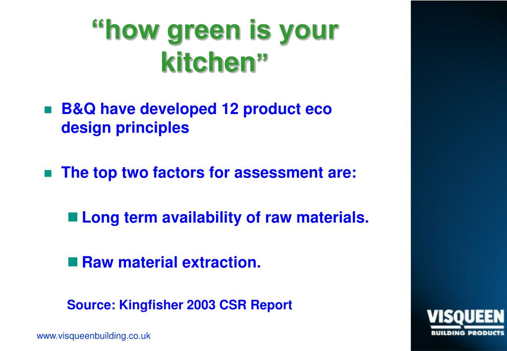 """how green is your kitchen"