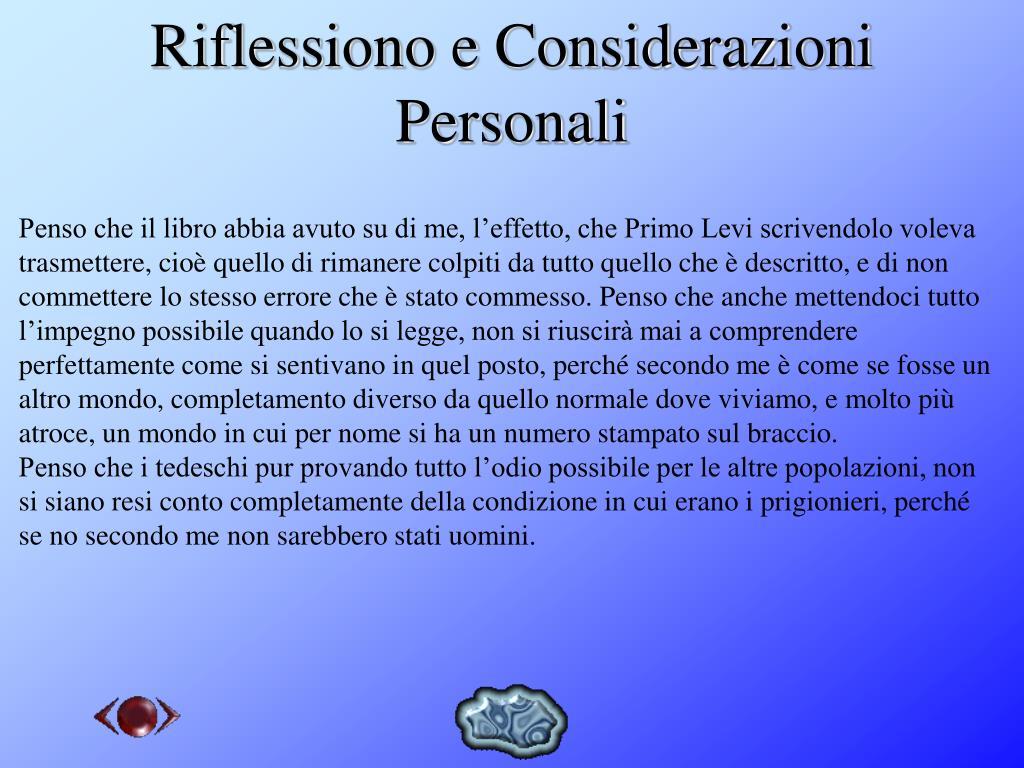 Riflessiono e Considerazioni Personali