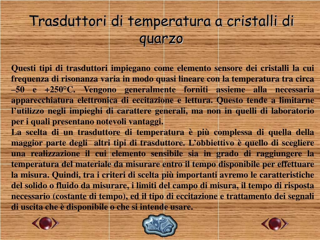 Trasduttori di temperatura a cristalli di quarzo