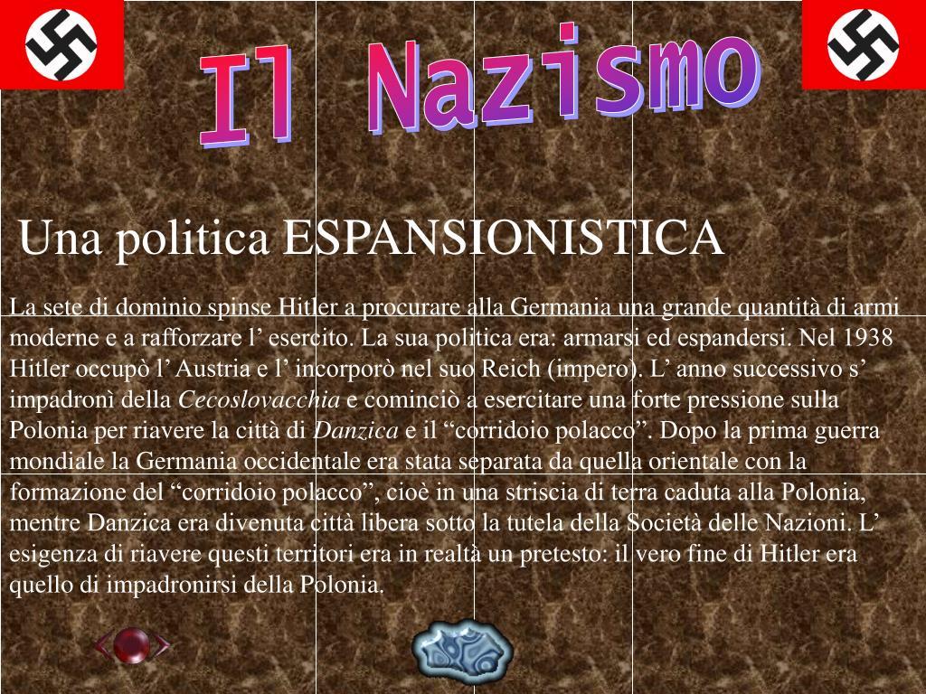Una politica ESPANSIONISTICA