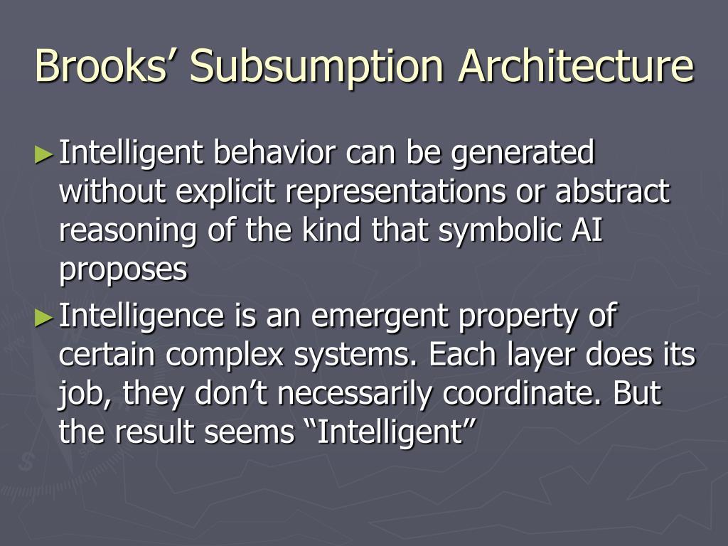 Brooks' Subsumption Architecture