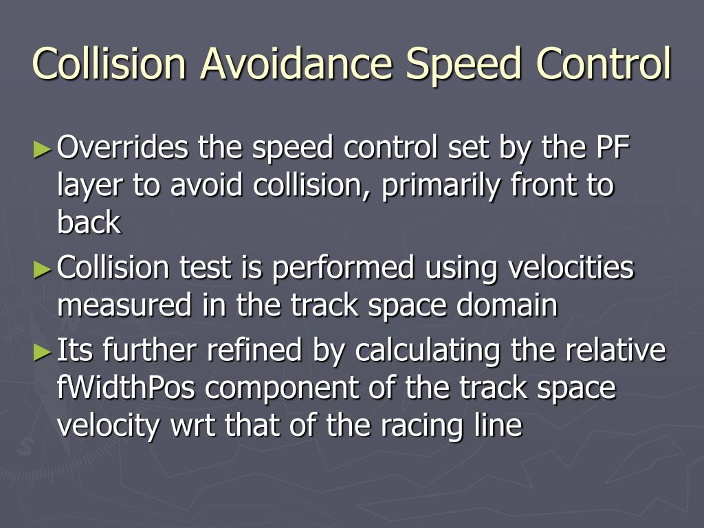 Collision Avoidance Speed Control