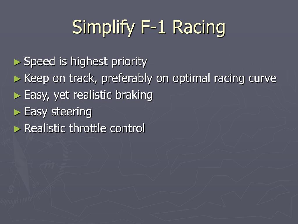 Simplify F-1 Racing