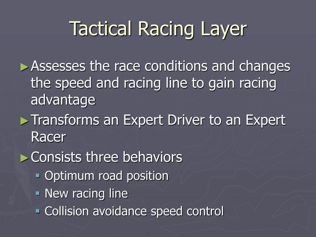 Tactical Racing Layer