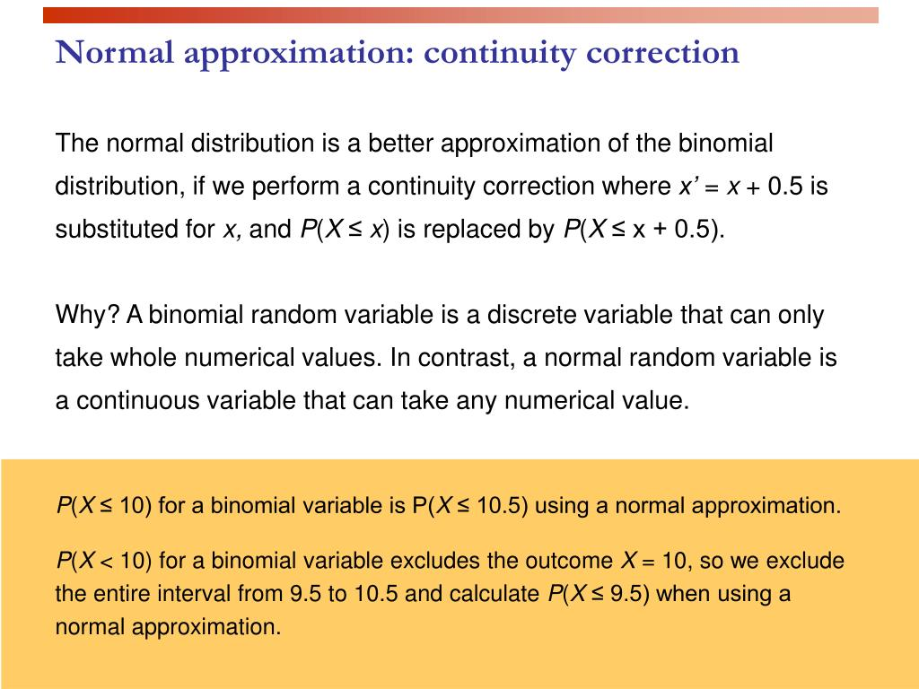 Normal approximation: continuity correction