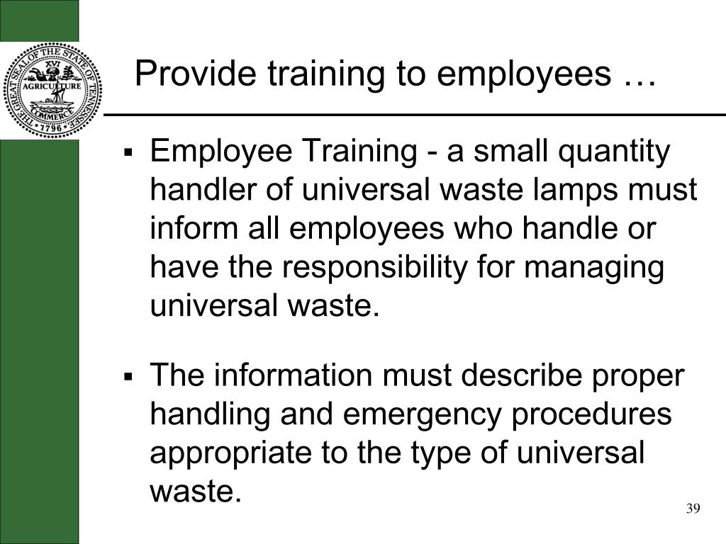 Provide training to employees …