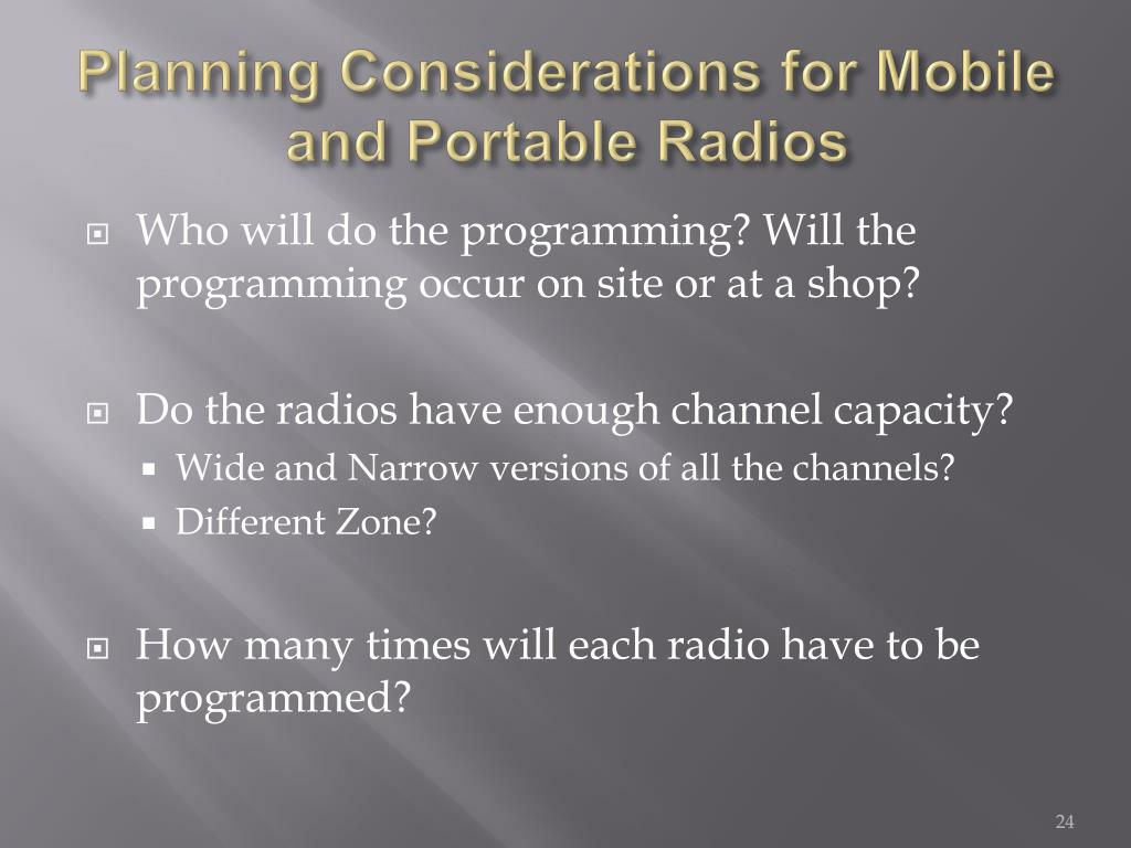 Planning Considerations for Mobile and Portable Radios