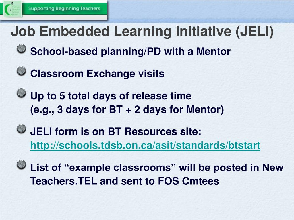 Job Embedded Learning Initiative (JELI)