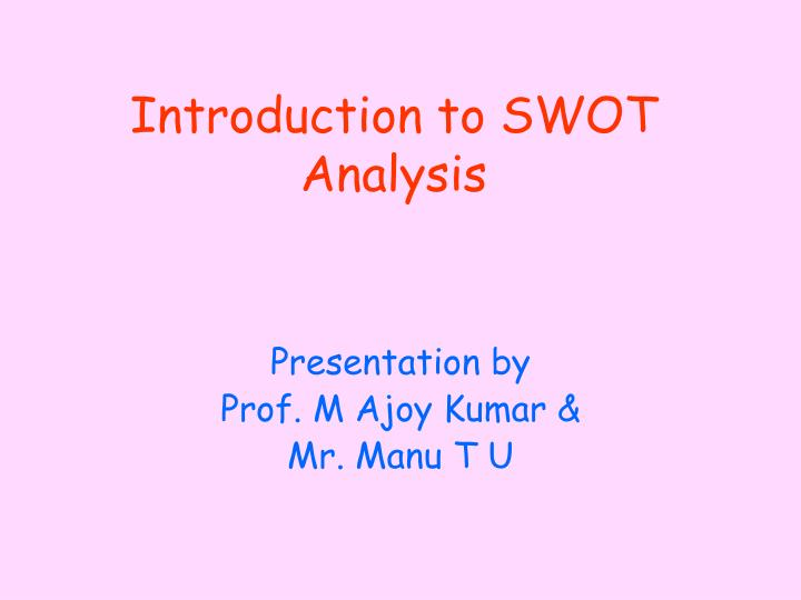 Introduction to swot analysis l.jpg