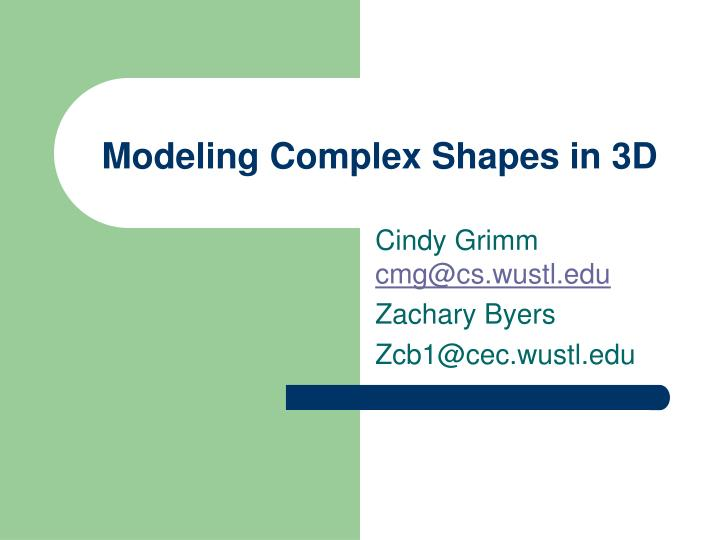 Modeling complex shapes in 3d l.jpg