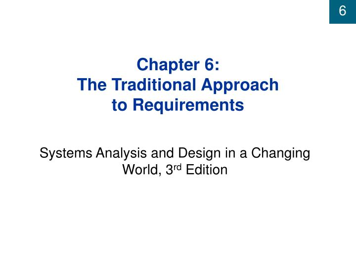 Chapter 6 the traditional approach to requirements l.jpg