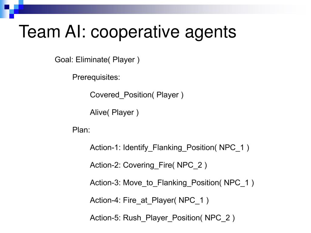 Team AI: cooperative agents