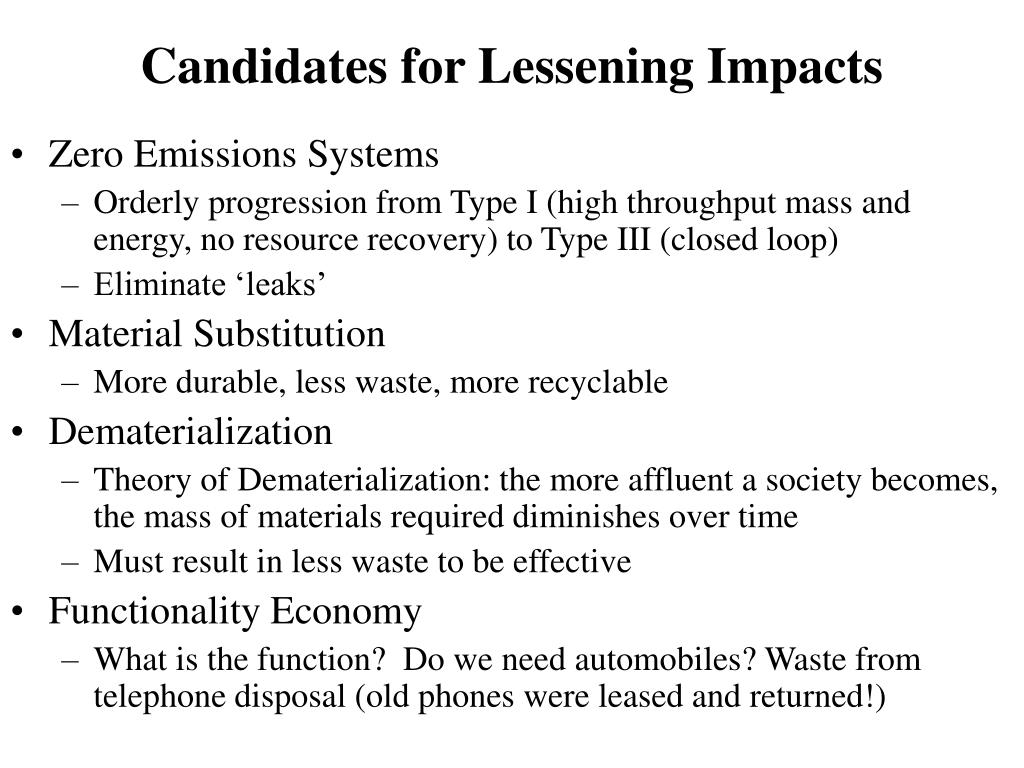 Candidates for Lessening Impacts