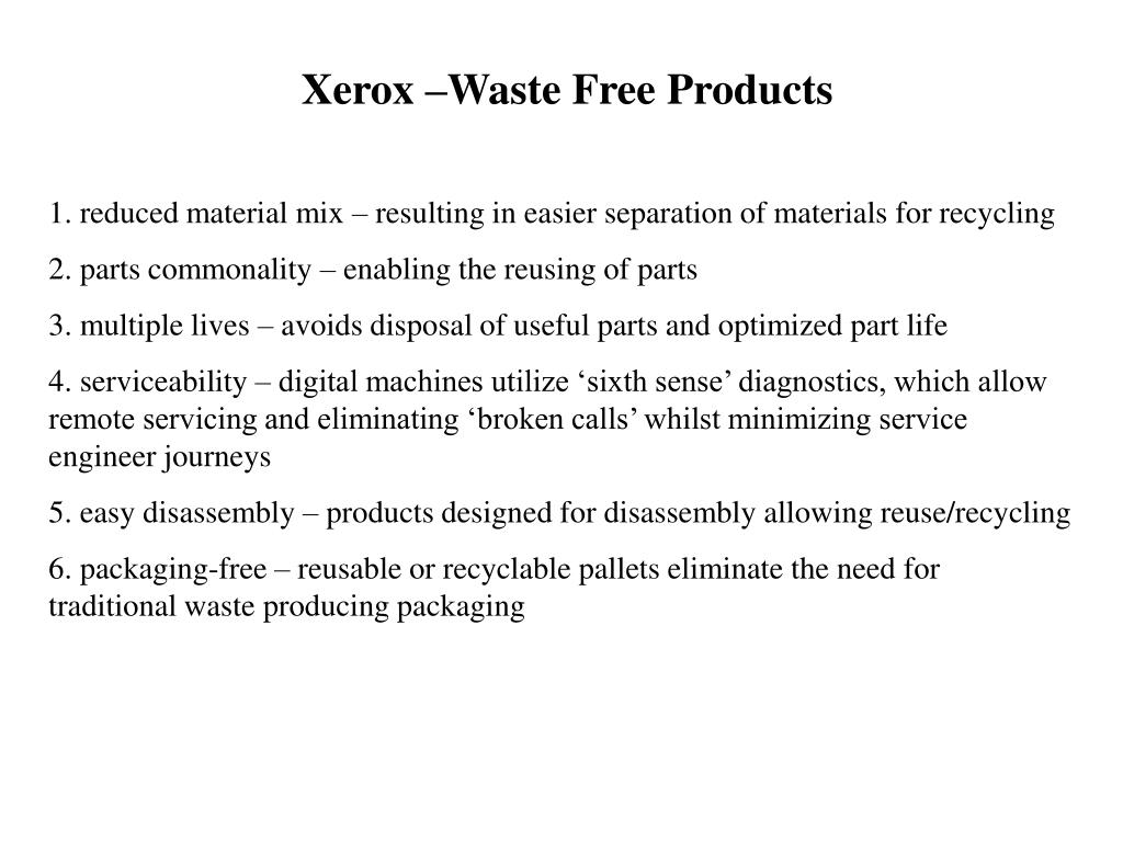 Xerox –Waste Free Products