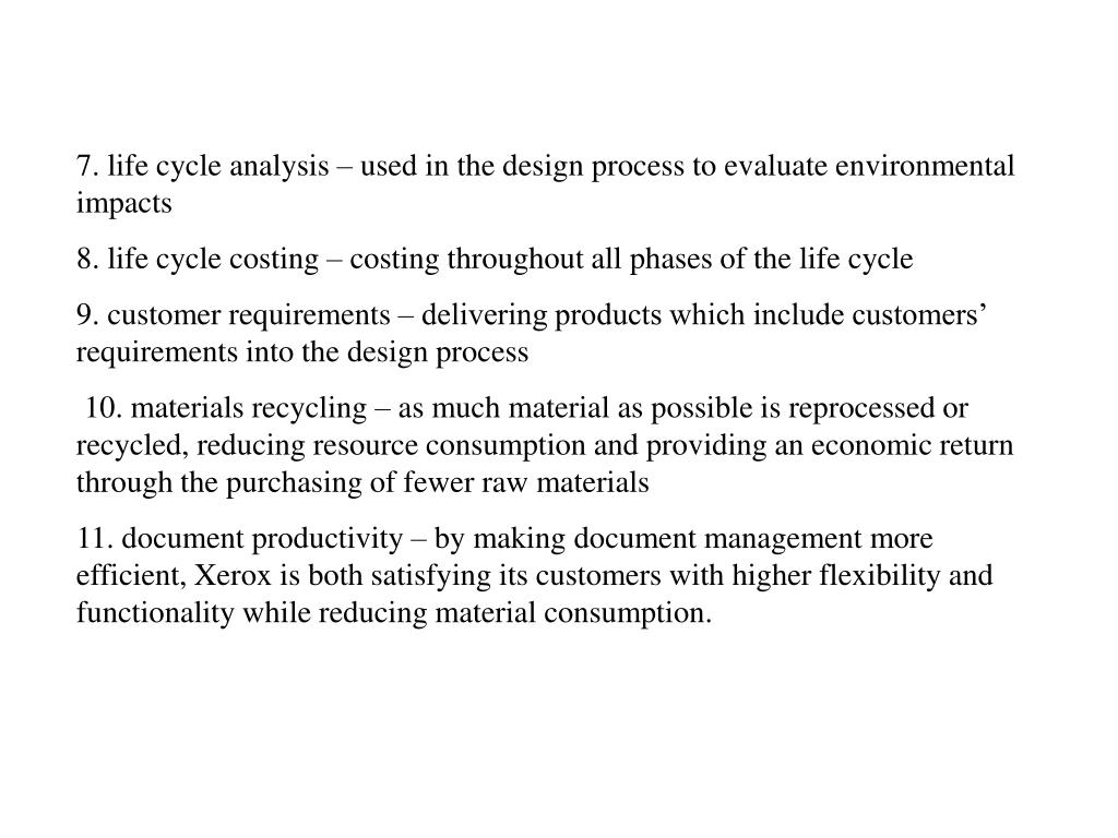 7. life cycle analysis – used in the design process to evaluate environmental impacts
