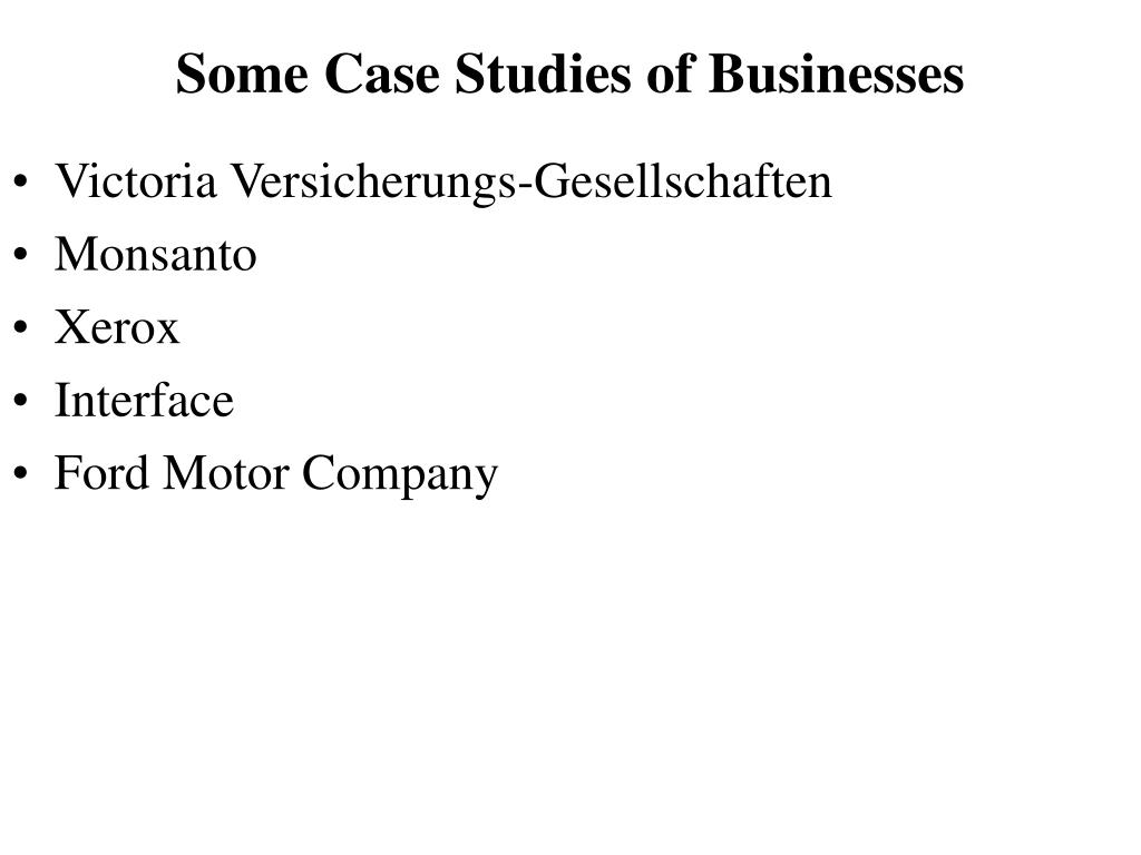 Some Case Studies of Businesses