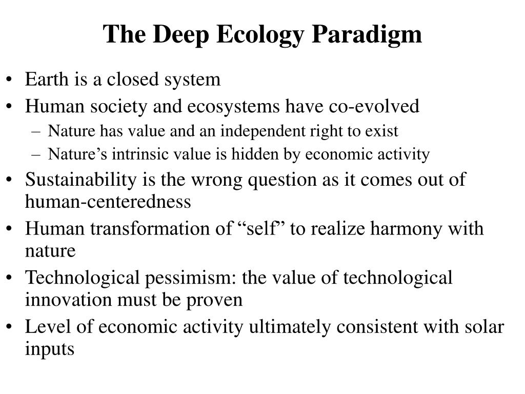 The Deep Ecology Paradigm