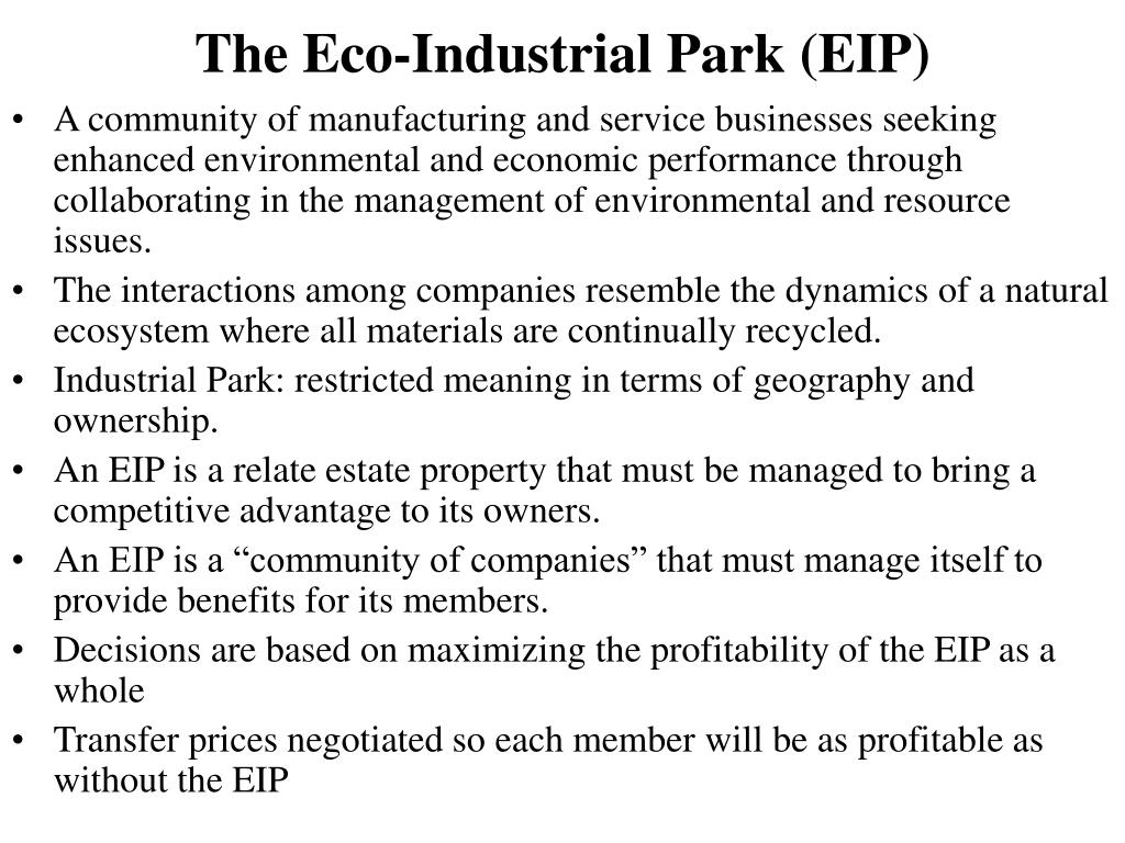 The Eco-Industrial Park (EIP)