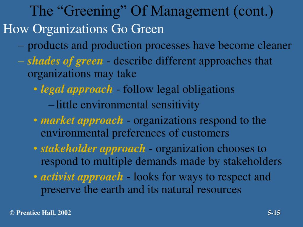 "The ""Greening"" Of Management (cont.)"