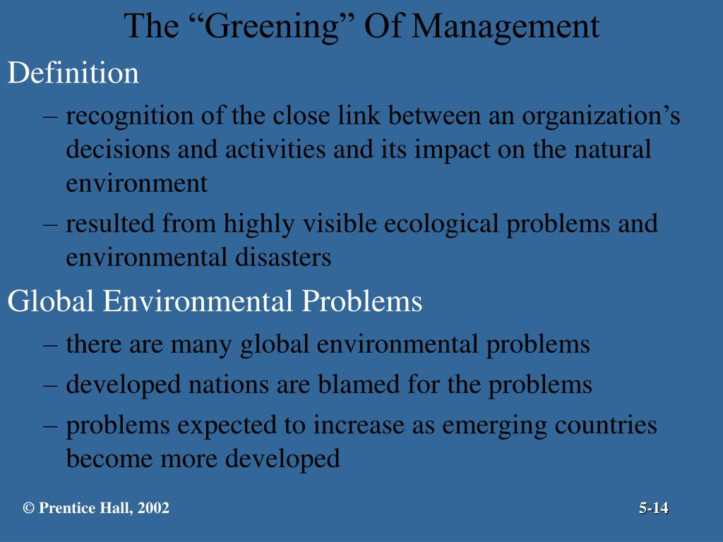 "The ""Greening"" Of Management"