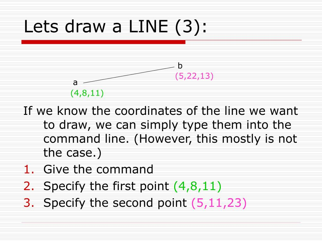 Lets draw a LINE (3):