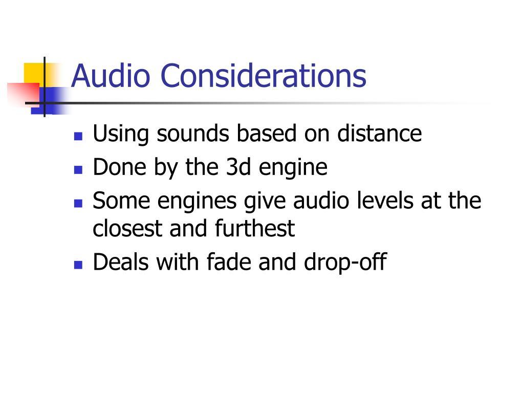 Audio Considerations