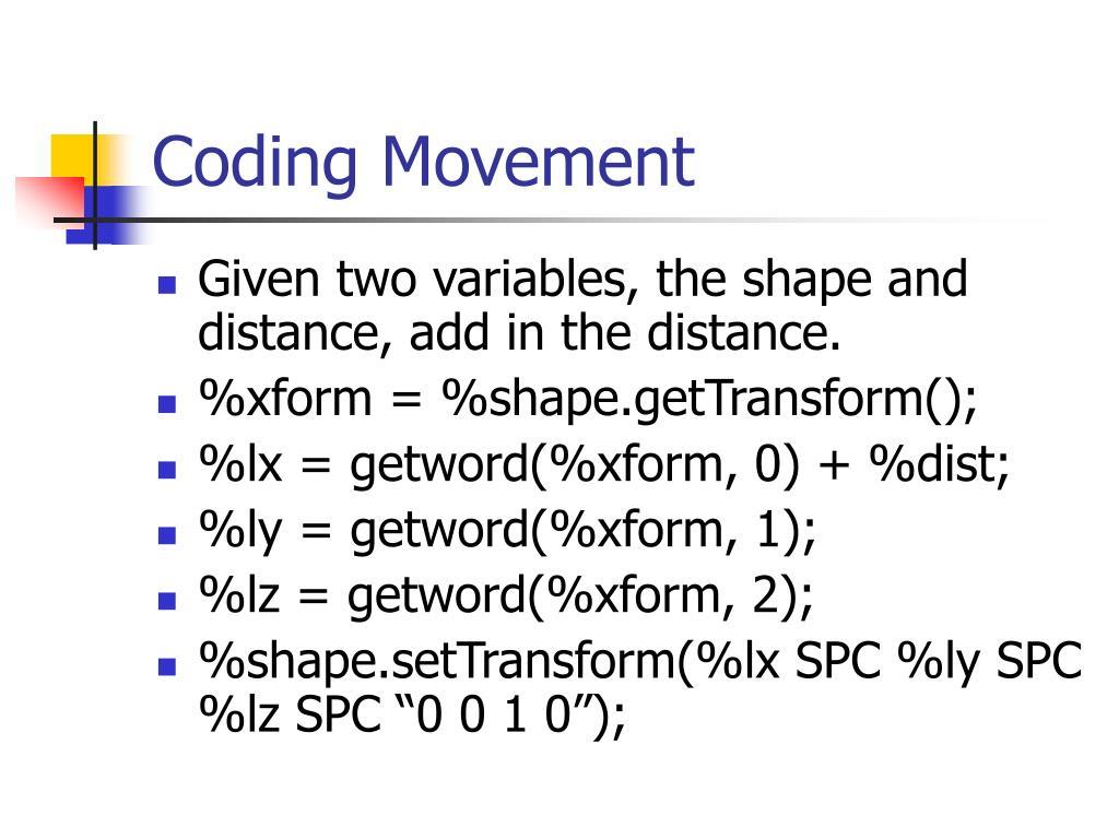 Coding Movement