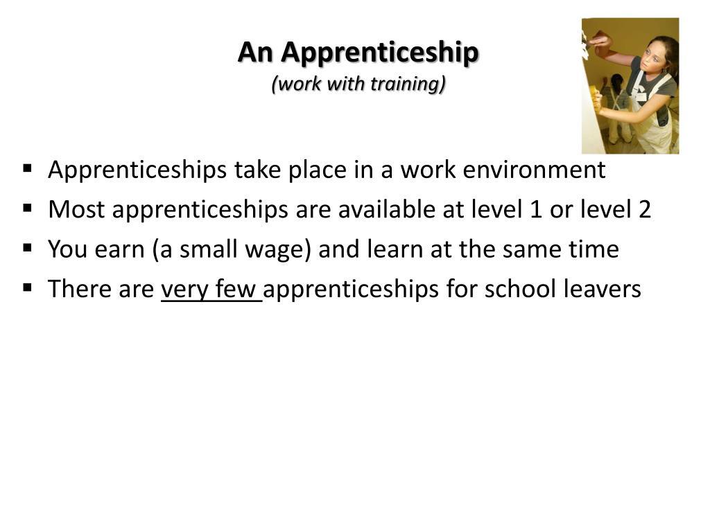 An Apprenticeship