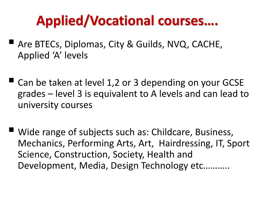 Applied/Vocational courses….