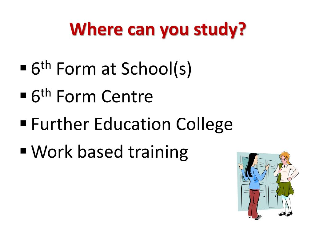Where can you study?
