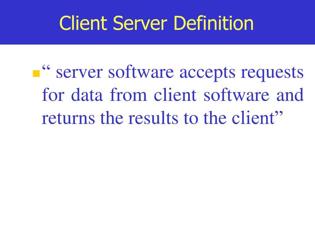 Client Server Definition