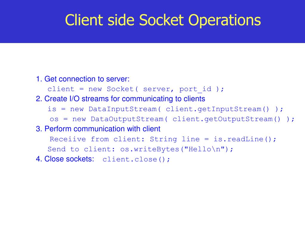 Client side Socket Operations