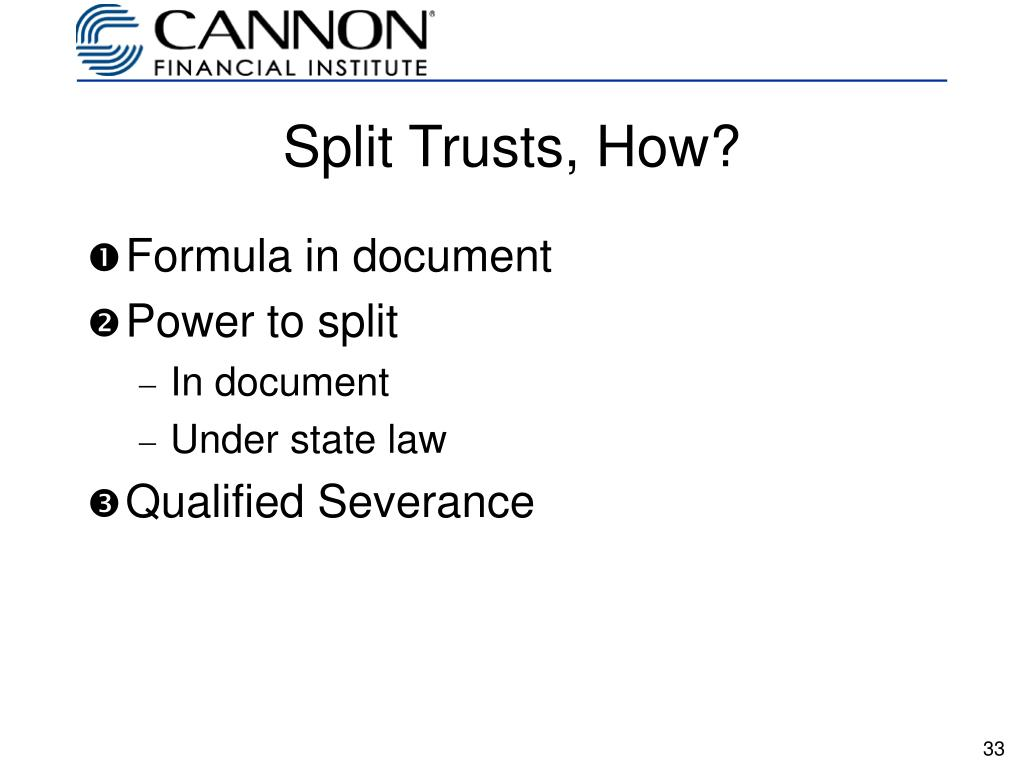 Split Trusts, How?