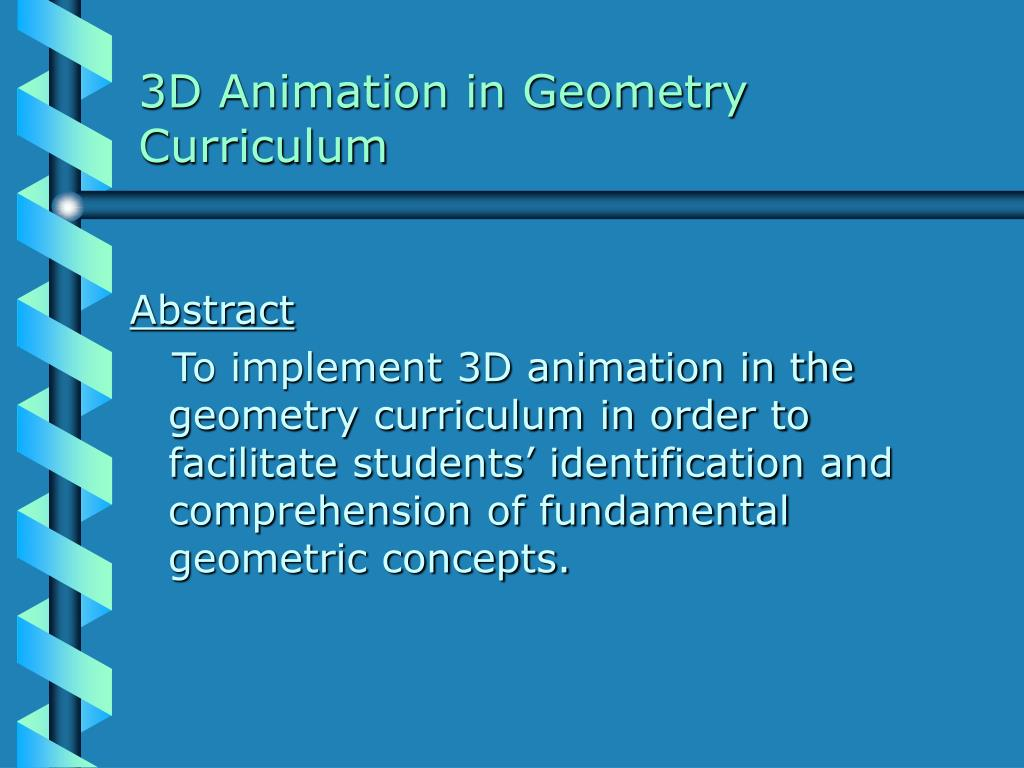 3D Animation in Geometry Curriculum