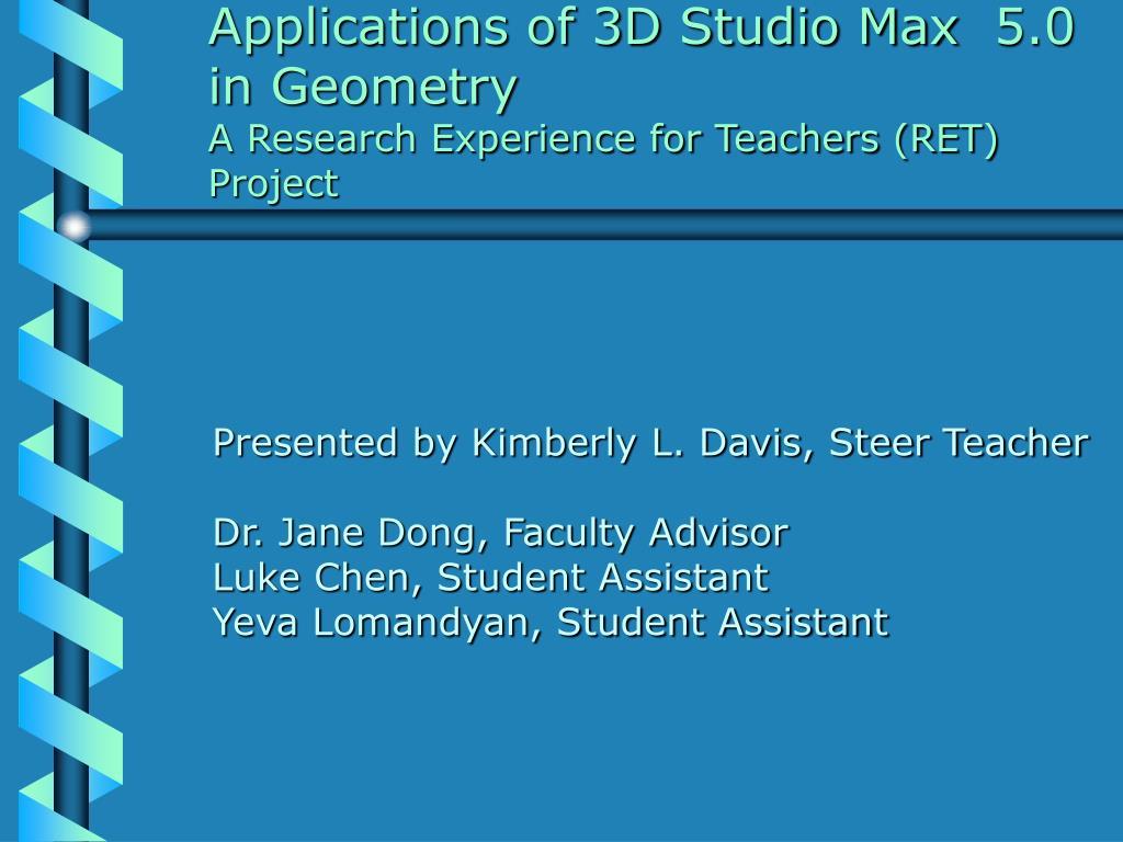 Applications of 3D Studio Max 5.0 in Geometry