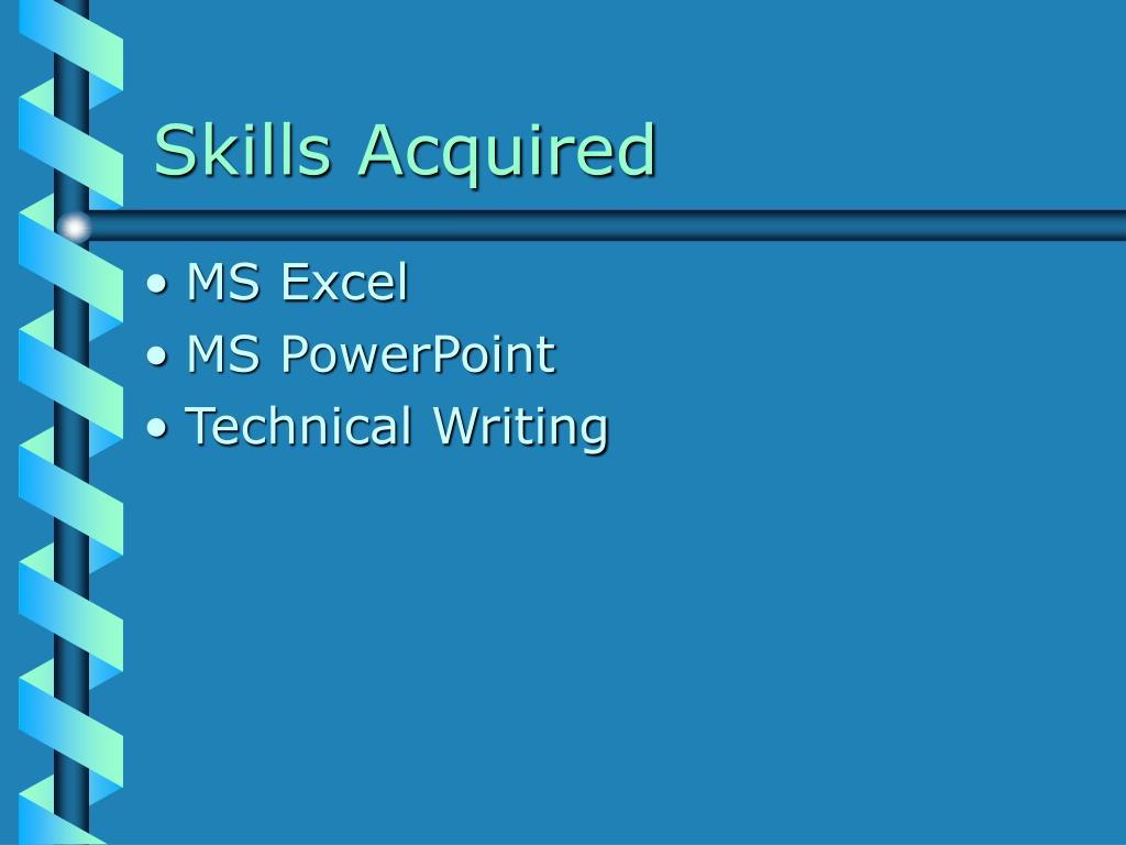 Skills Acquired