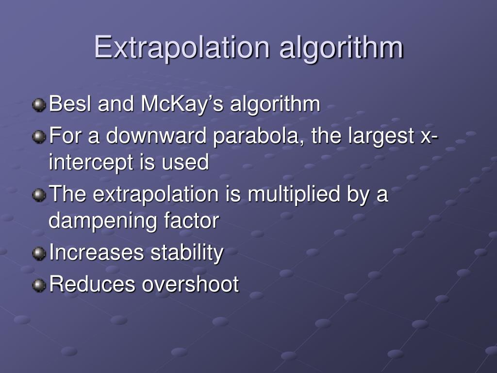 Extrapolation algorithm