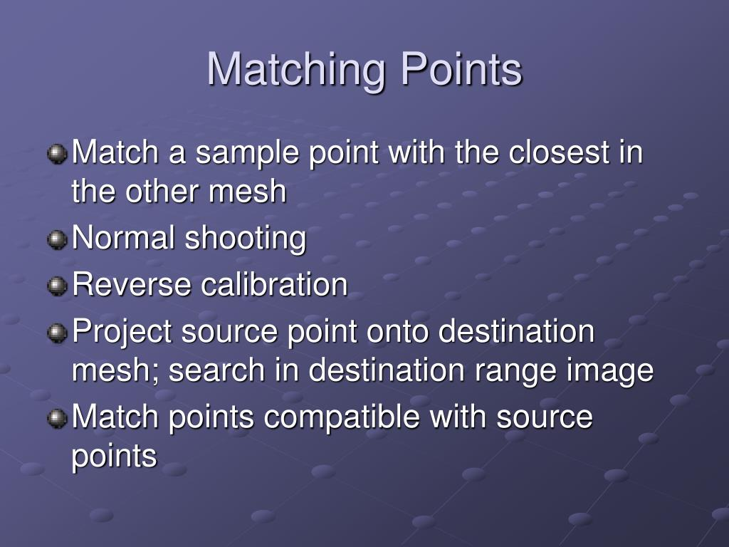 Matching Points