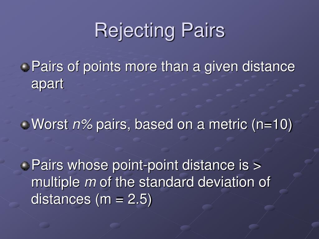 Rejecting Pairs