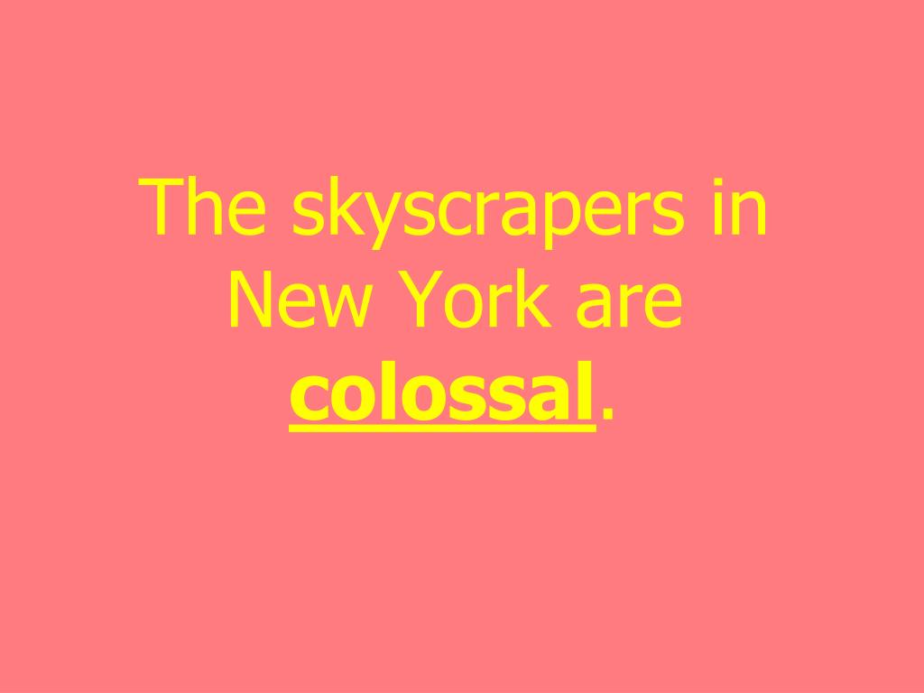 The skyscrapers in New York are