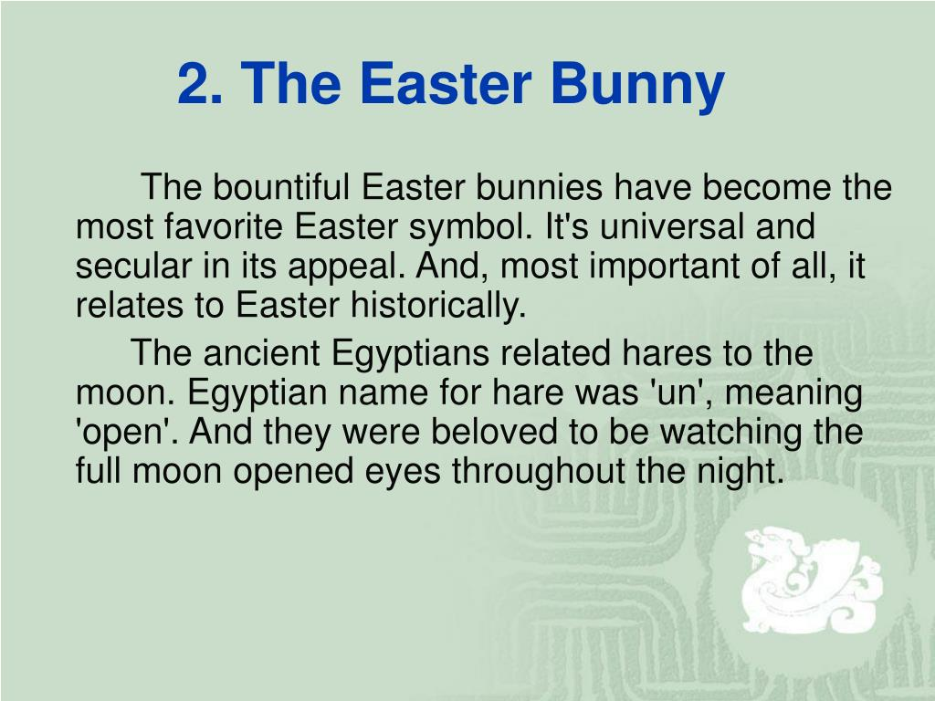 2. The Easter Bunny