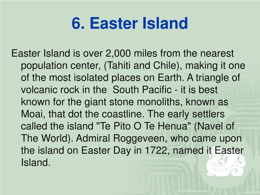 6. Easter Island