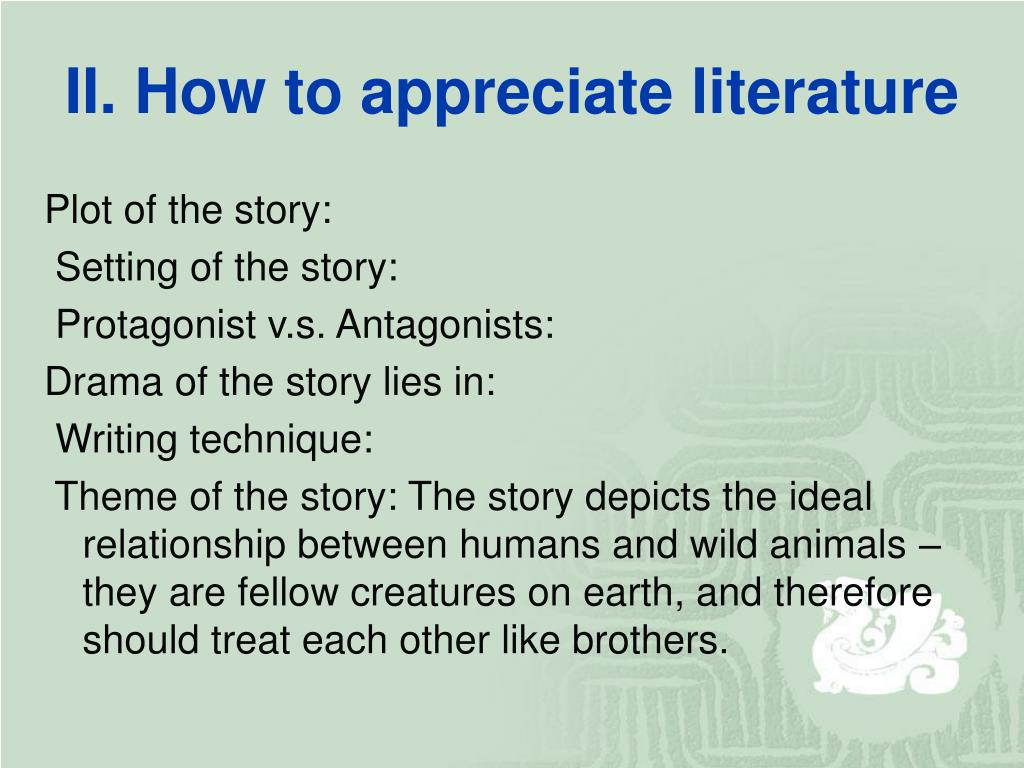 II. How to appreciate literature