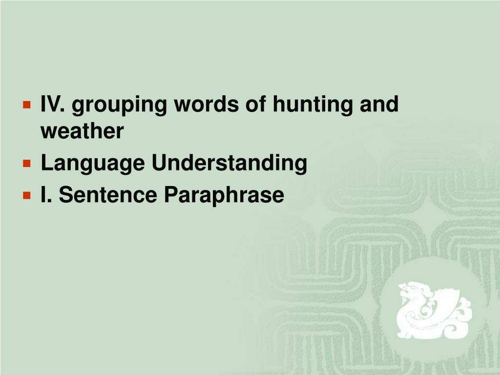 IV. grouping words of hunting and weather
