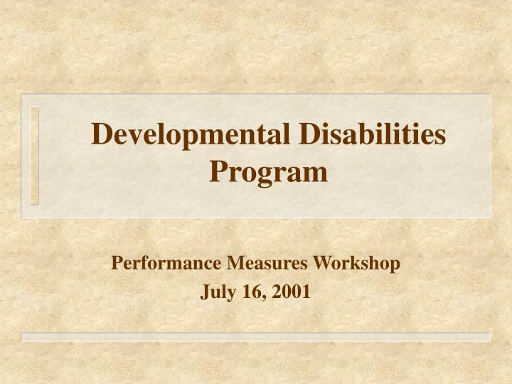 Developmental disabilities program l.jpg